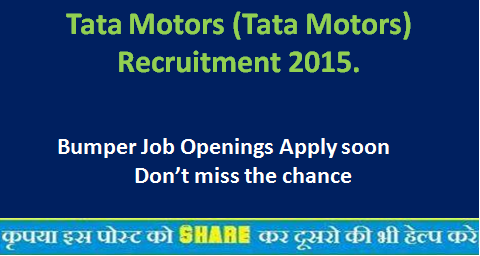 tata motors tata motors recruitment 2015