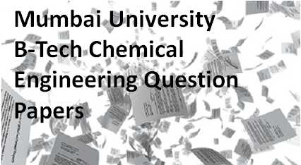 Mumbai-University-B-Tech-Chemical-Engineering-Question-Papers