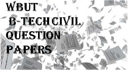 WBUT-B-Tech-Civil-Question-Papers